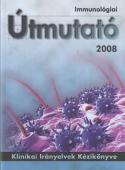 Immunológiai útmutató 2008